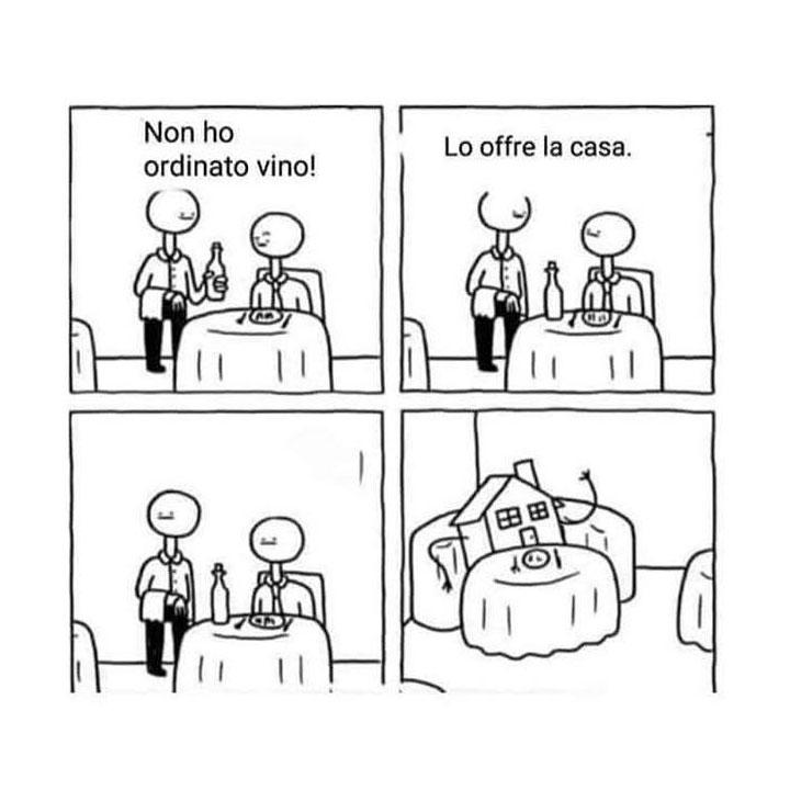 Non ho ordinato vino - Lo offre la casa